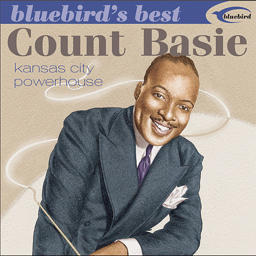 Kansas City Powerhouse by Count Basie