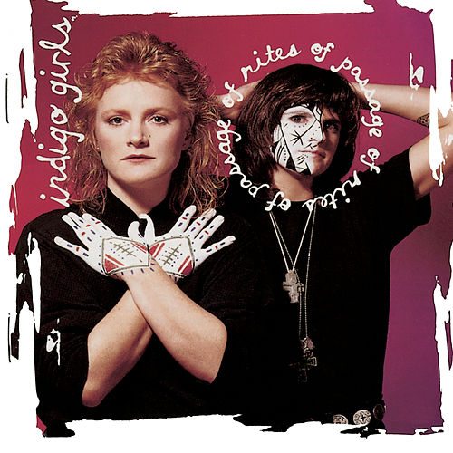 Rites Of Passage (Expanded Edition) de Indigo Girls
