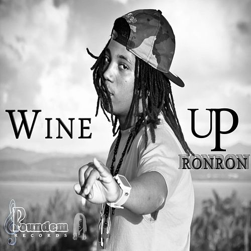 Wine Up by Ron Ron