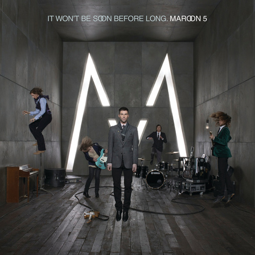 It Won't Be Soon Before Long (International Version) van Maroon 5