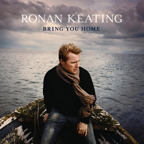 Bring You Home by Ronan Keating