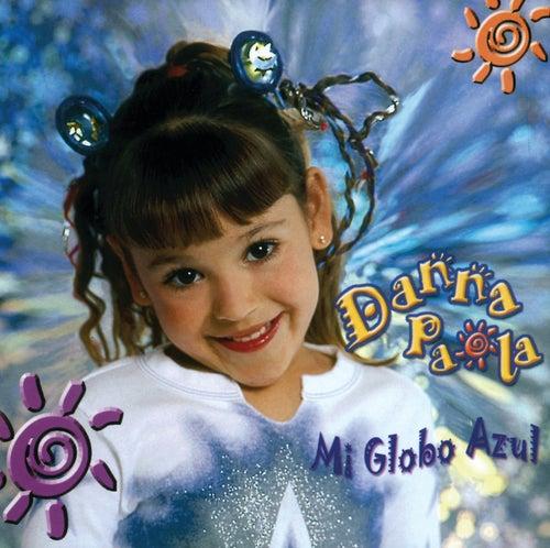 Mi Globo Azul de Danna Paola