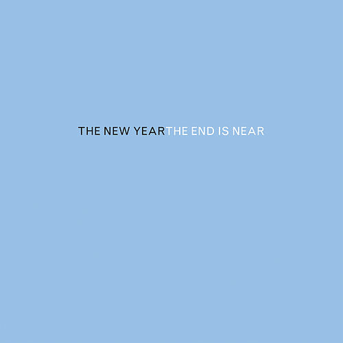The End Is Near by The New Year