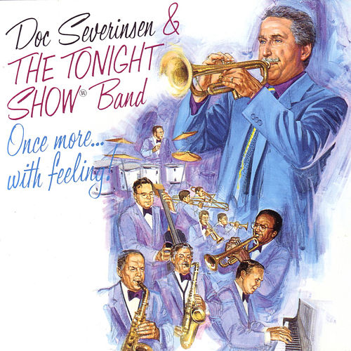 Once More...With Feeling by Doc Severinsen