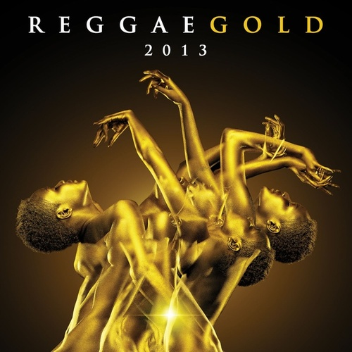 Reggae Gold 2013 de Various Artists