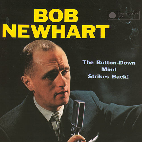 The Button-Down Mind Strikes Back by Bob Newhart