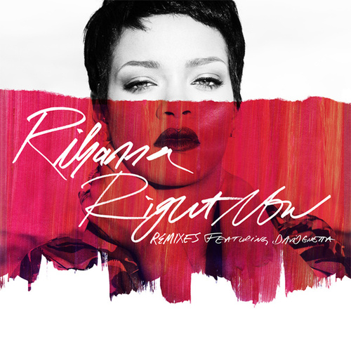 Right Now (Remixes) von Rihanna