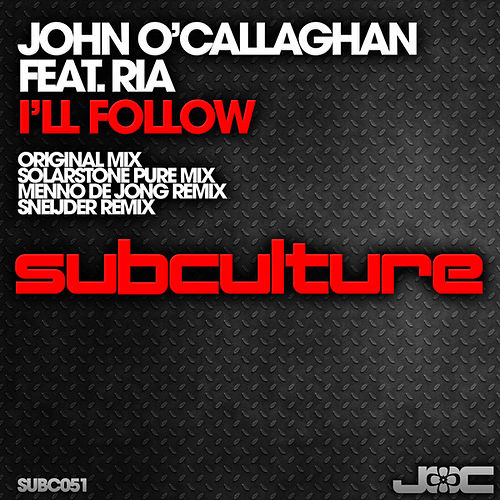 I'll Follow by John O'Callaghan