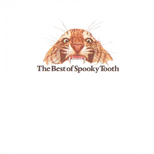The Best Of Spooky Tooth von Spooky Tooth