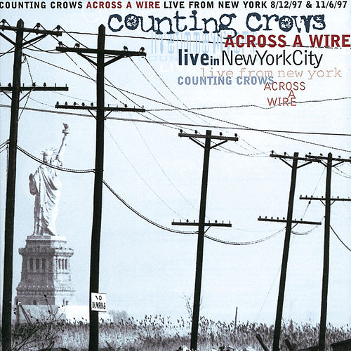 Across A Wire - Live From New York de Counting Crows
