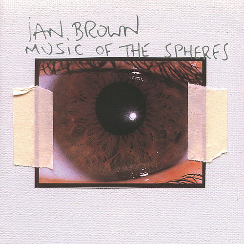 Music Of The Spheres by Ian Brown