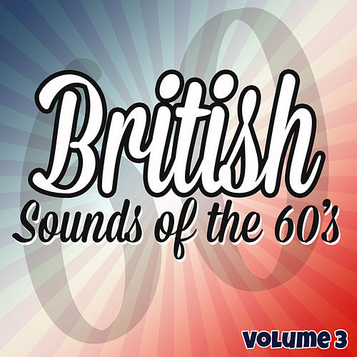 British Sounds of the 60's - Vol. 3 by Various Artists