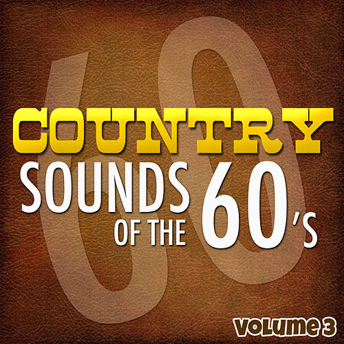 Country Sounds of the 60's - Vol. 3 de Various Artists