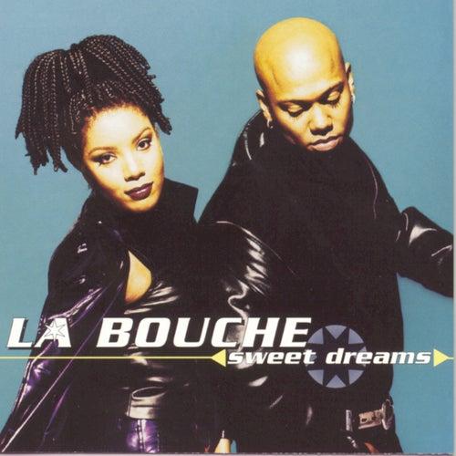 Sweet Dreams de La Bouche
