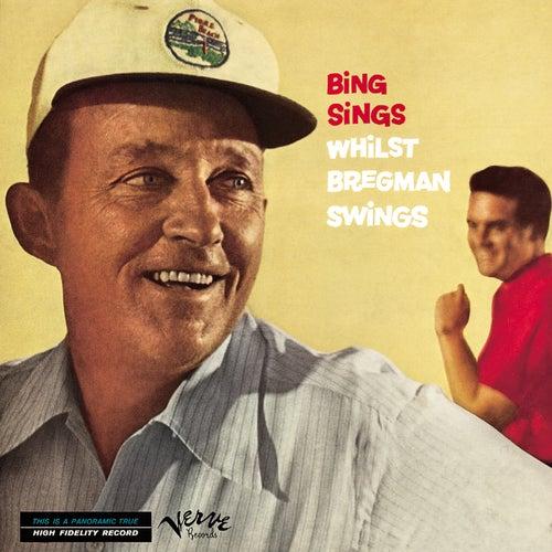 Bing Sings Whilst Bregman Swings by Bing Crosby