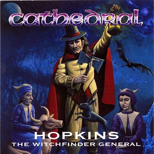Hopkins the Witchfinder General by Cathedral