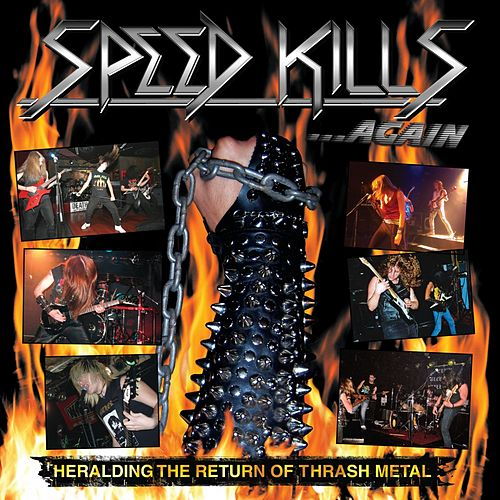 Speed Kills...again (Heralding the Return of Trash Metal) by Various Artists