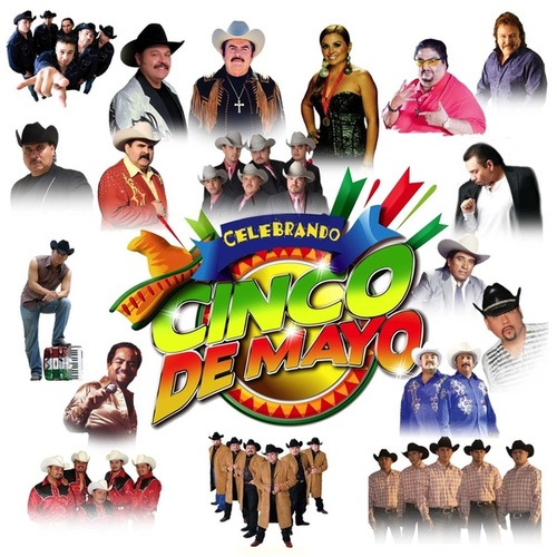 Celebrando Cinco De Mayo by Various Artists