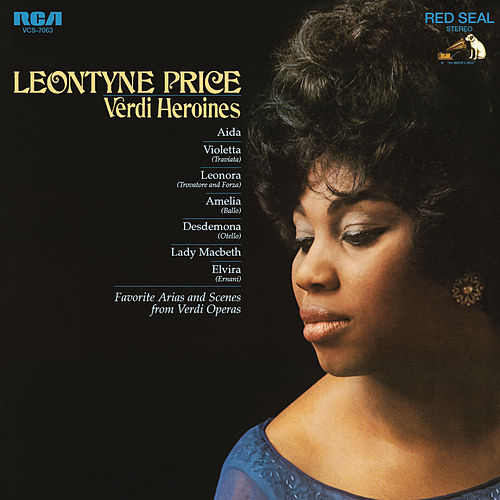 Verdi Heroines: 15 Great Arias and Scenes from 8 Operas by Leontyne Price