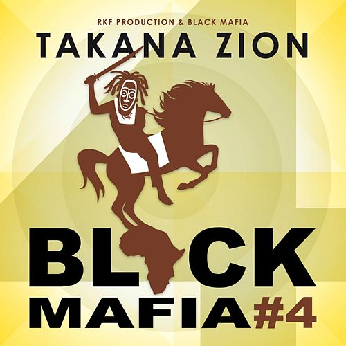 Black Mafia 4 by Takana Zion