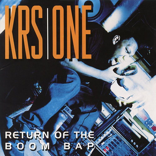 Return of the Boom Bap by KRS-One