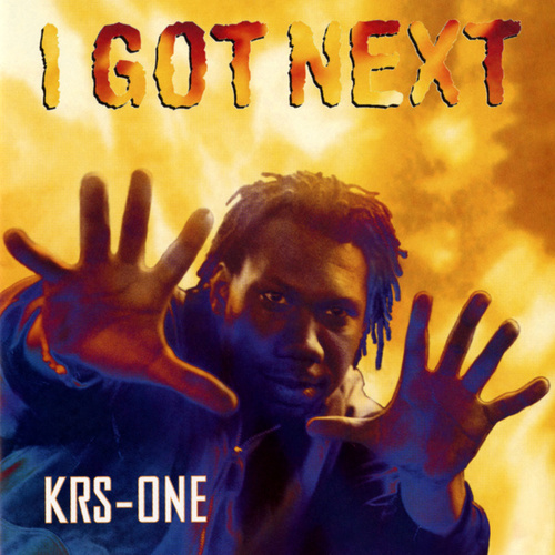 I Got Next de KRS-One