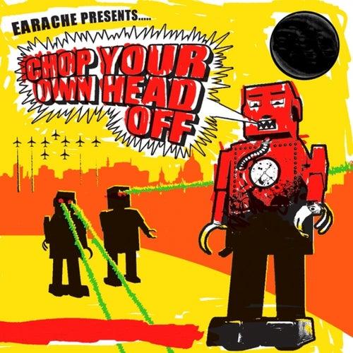 Chop Your Own Head Off de Various Artists
