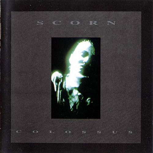 Colossus by Scorn