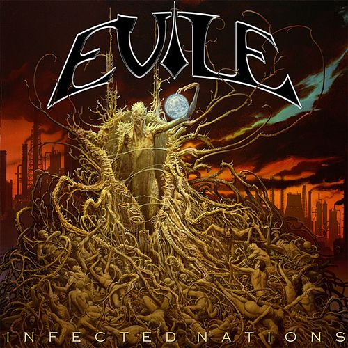 Infected Nations von Evile