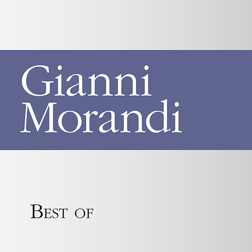 Best of Gianni Morandi de Gianni Morandi