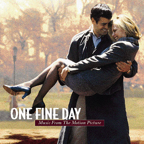 One Fine Day - Music from the Motion Picture by Original Motion Picture Soundtrack