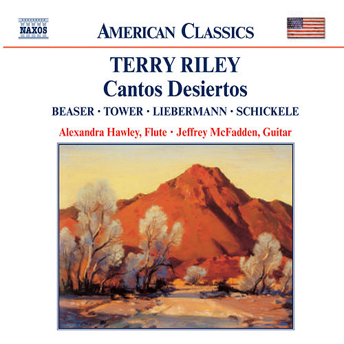 RILEY: Cantos Desiertos / BEASER / TOWER / LIEBERMANN von Alexandra Hawley