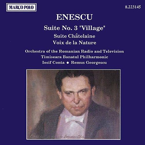 ENESCU: Suite No. 3, 'Village' / Suite chatelaine de Various Artists