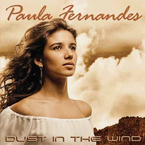 Dust In The Wind de Paula Fernandes