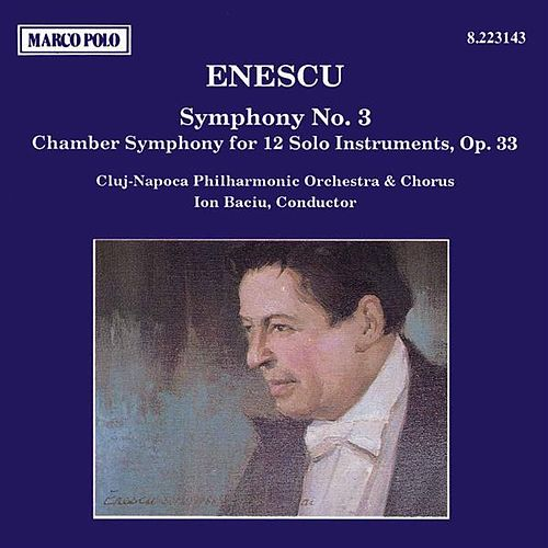 ENESCU: Symphony No. 3 / Chamber Symphony de Various Artists