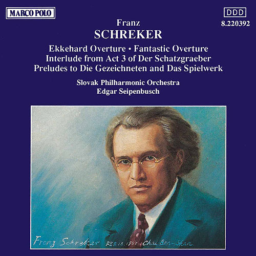 SCHREKER : Overture / Preludes by Slovak Philharmonic Orchestra