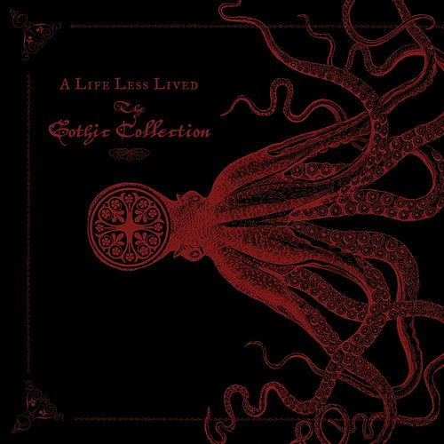 A Life Less Lived: The Gothic Box by Various Artists