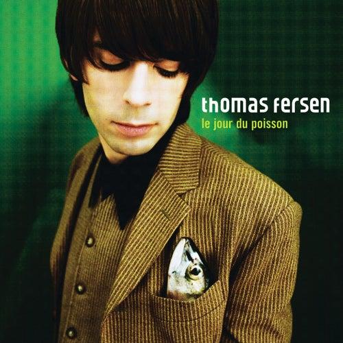 Le Jour Du Poisson de Thomas Fersen