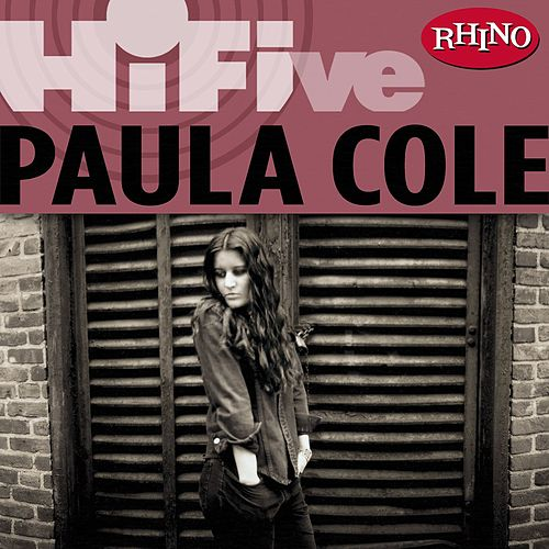 Rhino Hi-Five: Paula Cole von Paula Cole