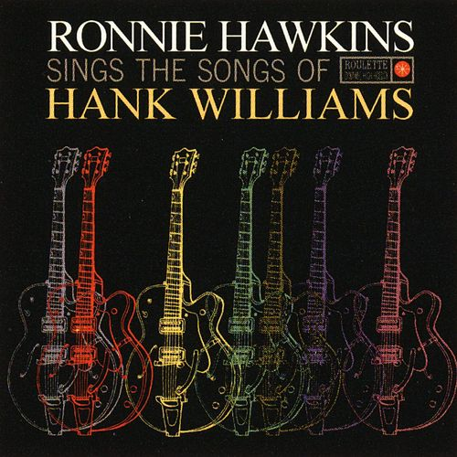 Sings The Songs Of Hank Williams de Ronnie Hawkins