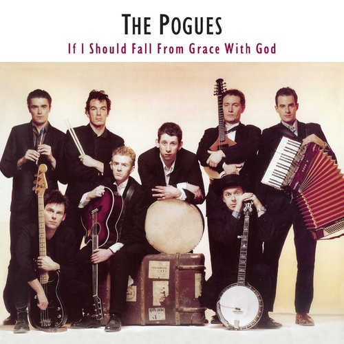 If I Should Fall from Grace with God (Expanded Edition) by The Pogues