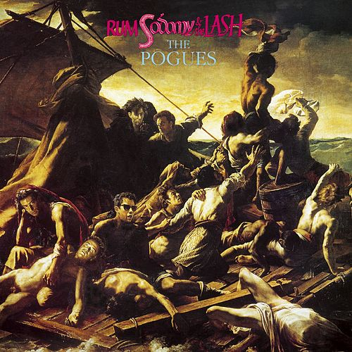 Rum Sodomy & The Lash (Expanded Edition) by The Pogues