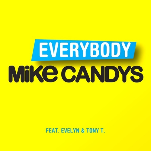 Everybody de Mike Candys
