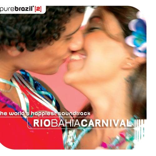Rio-Bahia Carnival - Pure Brazil II (CD 1) de Various Artists
