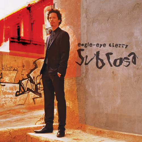Sub Rosa de Eagle-Eye Cherry