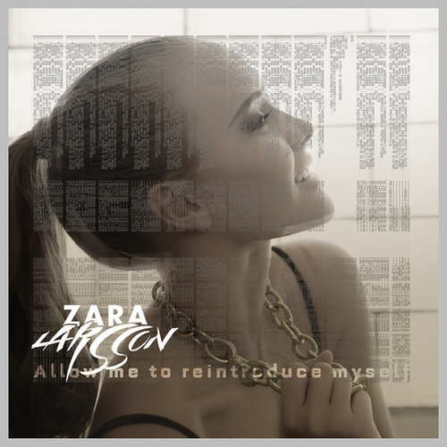 Allow Me To Reintroduce Myself by Zara Larsson