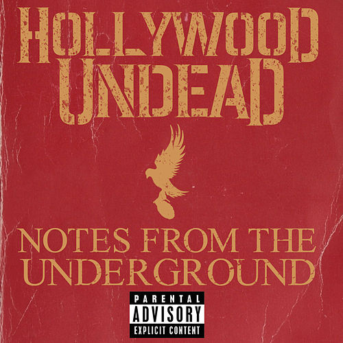 Notes From The Underground von Hollywood Undead