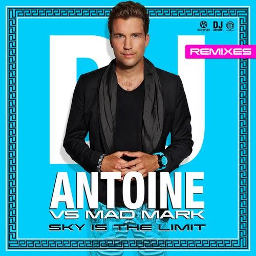 Sky Is the Limit (Remixes) von DJ Antoine