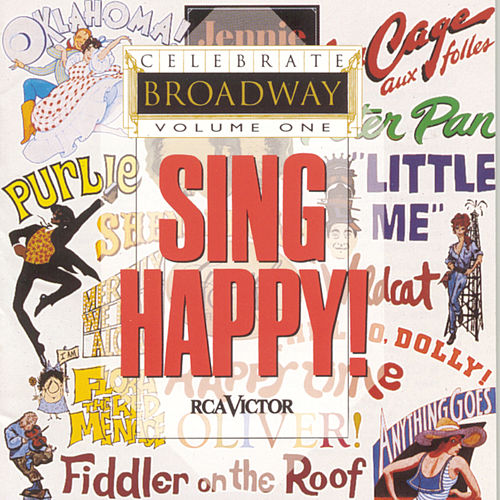 Celebrate Broadway, Vol. 1: Sing Happy! by Liza Minnelli