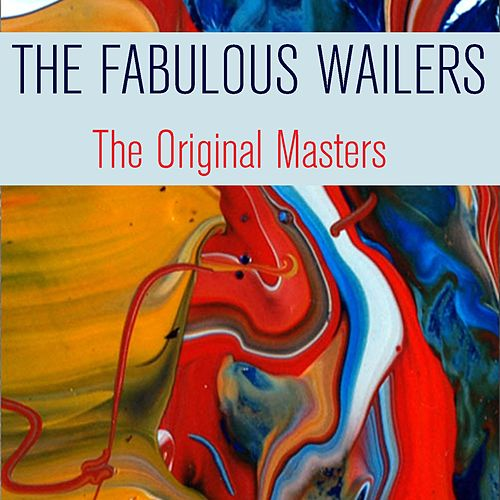 The Fabulous Wailers the Original Masters de The Wailers